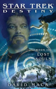 Star Trek: Destiny #3: Lost Souls av David Mack (Heftet)
