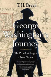 George Washington's Journey av T H Breen (Heftet)