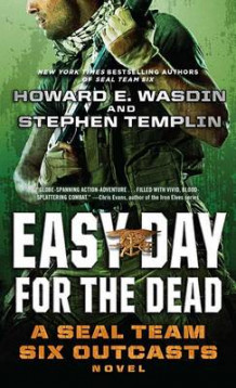 Easy Day for the Dead av Stephen Templin og Howard E Wasdin (Heftet)