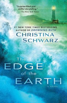 The Edge of the Earth av Christina Schwarz (Heftet)