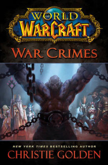 World of Warcraft: War Crimes av Christie Golden (Innbundet)