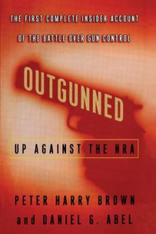 Outgunned av Peter Harry Brown og Daniel G Abel (Heftet)
