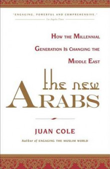 The New Arabs av Juan Cole (Heftet)