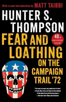 Fear and Loathing on the Campaign Trail '72 av Hunter S Thompson (Heftet)