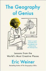 Omslag - The Geography of Genius: A Search for the World's Most Creative Places from Ancient Athens to Silicon Valley