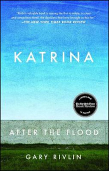 Katrina: After the Flood av Gary Rivlin (Heftet)