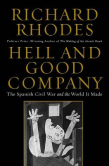 Hell and Good Company av Richard Rhodes (Innbundet)