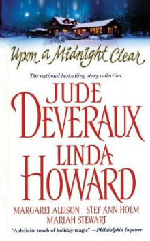 Upon a Midnight Clear av Jude Deveraux, Linda Howard, Mariah Stewart, Margaret Allison og Stef Ann Holm (Heftet)
