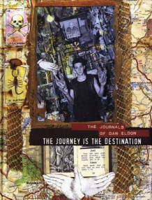 Journey Is the Destination av Kathy Eldon (Heftet)