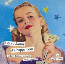 I'm So Happy it's Happy Hour: Sinfully Delicious Cocktails for Any Occasion av Anne Taintor (Innbundet)