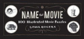 Name That Movie av Paul Rogers (Innbundet)