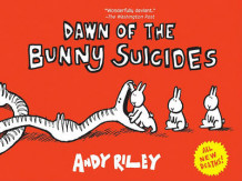 Dawn of the Bunny Suicides av Andrew Riley (Innbundet)