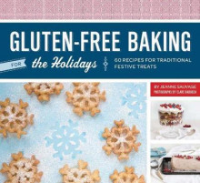 Gluten-free for the Holidays av Jeanne Sauvage (Innbundet)