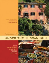 Frances Mayes's Under the Tuscan Sun Engagement Calendar av Frances Mayes (Kalender)