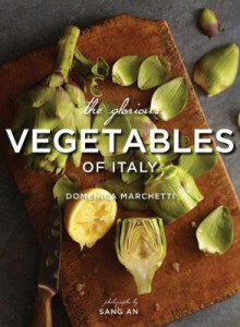 The Glorious Vegetables of Italy av Domenica Marchetti (Innbundet)