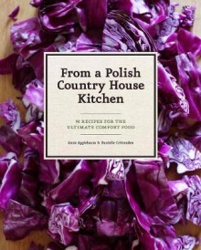 In a Polish Country House Kitchen av Anne Applebaum (Innbundet)