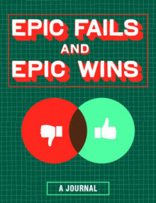 Epic Fails and Epic Wins Journal av Chronicle Books (Dagbok)