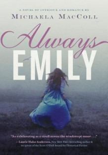 Always Emily av Michaela MacColl (Innbundet)