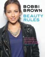 Bobbi Brown Beauty Rules av Bobbi Brown (Heftet)