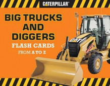 Big Trucks and Diggers Flash Cards from A to Z av Caterpillar (Undervisningskort)