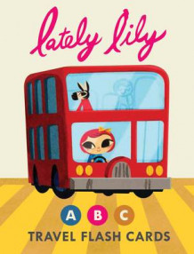 Lately Lily ABC Travel Flash Cards (Undervisningskort)
