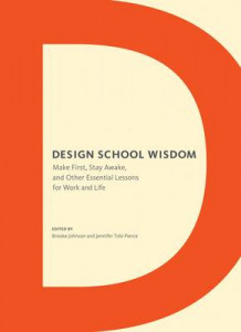 Design School Wisdom av Pierce Tolo og Brooke Johnson (Heftet)