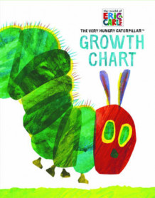 Eric Carle the Very Hungry Caterpillar Growth Chart av Eric Carle (Andre trykte artikler)