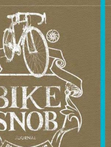 Bike Snob Journal av BikeSnobNYC (Notatblokk)