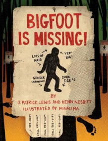 Bigfoot is Missing! av Kenn Nesbitt og J. Patrick Lewis (Innbundet)