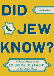 Did Jew Know? av Emily Stone (Innbundet)