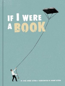 If I Were a Book av Jose Jorge Letria (Innbundet)