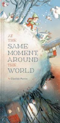 At the Same Moment, Around the World av Clotilde Perrin (Innbundet)