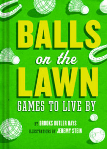 Balls on the Lawn av Brooke Butler Hayes (Heftet)