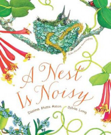 A Nest is Noisy av Dianna Hutts Aston (Innbundet)