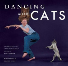 Dancing with Cats av Burton Silver og Heather Busch (Innbundet)