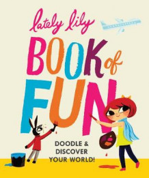 Lately Lily Book of Fun (Heftet)