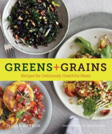 Greens + Grains av Molly Watson (Heftet)