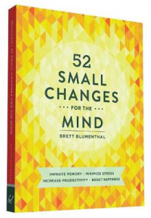52 Small Changes for the Mind av Brett Blumenthal (Heftet)