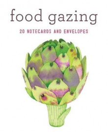 Food Gazing av Chronicle Books (Postkort)