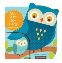 You Are My Baby: Woodland av Lorena Siminovich (Pappbok)