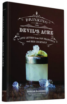 Drinking the Devil's Acre av Duggan McDonnell (Innbundet)