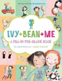 Ivy + Bean + Me av Annie Barrows (Minnebok)