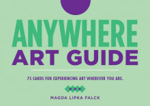 Anywhere Art Guide av Magda Lipka Falck (Undervisningskort)