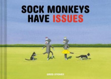 Sock Monkeys Have Issues av Greg Stones (Innbundet)