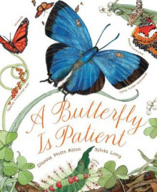 A Butterfly is Patient av Dianna Hutts Aston (Heftet)