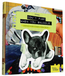 Don't Fart When You Snuggle av Kate Smith og From Frank (Innbundet)