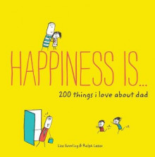Happiness Is ... 200 Things I Love About Dad av Lisa Swerling (Heftet)