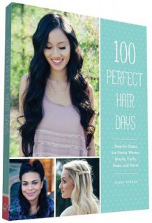 100 Perfect Hair Days av Jenny Strebe (Heftet)