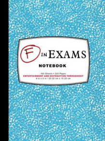 F in Exams Notebook av Kamens Richard Benson (Dagbok)