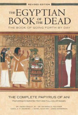 Omslag - The Egyptian Book of the Dead: The Book of Going Forth by Day : The Complete Papyrus of Ani Featuring Integrated Text and Full-Color Images (History ... Mythology Books, History of Ancient Egypt)